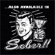 Buy Tshirt - Also available in Sober!